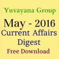 Yuvayana monthly current affairs digest may 2016