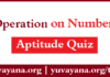 Operation on Number Aptitude Quiz | Free Operation on Number Quiz