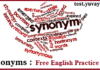 Synonyms Free English Mock Quiz, Synonyms English Quiz with Solutions